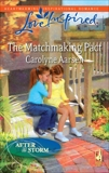 The Matchmaking Pact: A Fresh-Start Family Romance, Aarsen, Carolyne