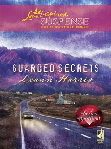 Guarded Secrets: Faith in the Face of Crime, Harris, Leann