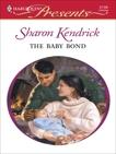 The Baby Bond, Kendrick, Sharon