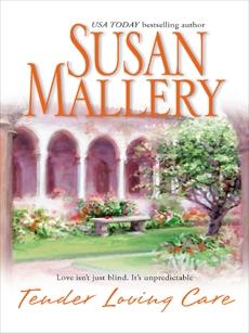 Tender Loving Care, Mallery, Susan