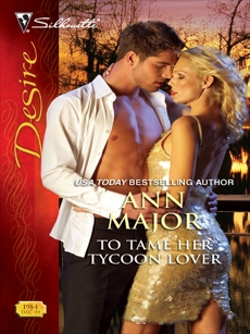 To Tame Her Tycoon Lover, Major, Ann