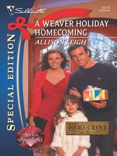 A Weaver Holiday Homecoming