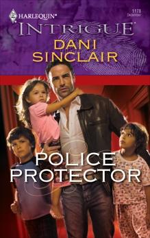 Police Protector, Sinclair, Dani