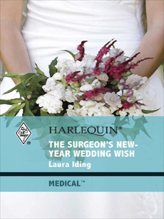 The Surgeon's New-Year Wedding Wish, Iding, Laura