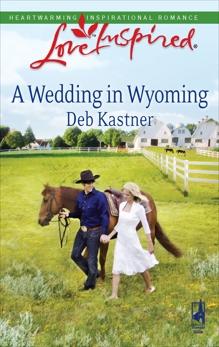 A Wedding in Wyoming, Kastner, Deb