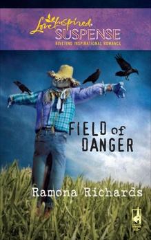 Field of Danger: A Riveting Western Suspense, Richards, Ramona