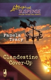 Clandestine Cover-Up, Tracy, Pamela