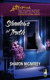 Shadows of Truth, Mignerey, Sharon