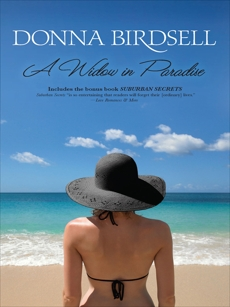 A Widow in Paradise: An Anthology, Birdsell, Donna