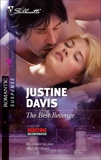 The Best Revenge, Davis, Justine