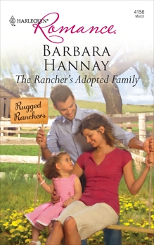 The Rancher's Adopted Family, Hannay, Barbara