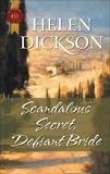 Scandalous Secret, Defiant Bride, Dickson, Helen