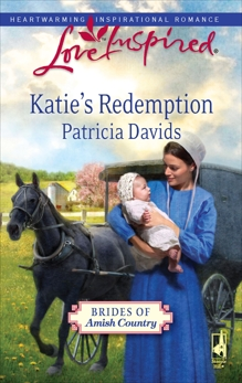 Katie's Redemption: A Fresh-Start Family Romance, Davids, Patricia