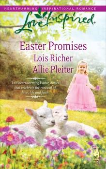 Easter Promises: An Anthology, Pleiter, Allie & Richer, Lois