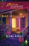 Midnight Caller: Faith in the Face of Crime, Burke, Diane