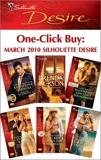 One-Click Buy: March 2010 Silhouette Desire, Jackson, Brenda & Dunlop, Barbara & Banks, Leanne & Bennett, Jules & Banks, Maya & Garbera, Katherine