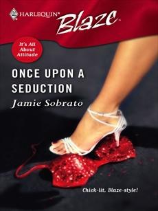 Once Upon a Seduction, Sobrato, Jamie