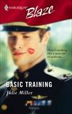 Basic Training, Miller, Julie