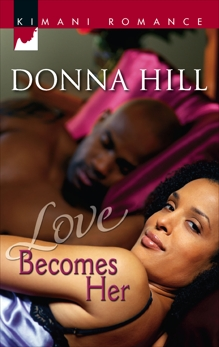 Love Becomes Her, Hill, Donna
