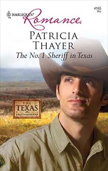 The No. 1 Sheriff in Texas, Thayer, Patricia
