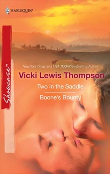 Two in the Saddle & Boone's Bounty: An Anthology, Thompson, Vicki Lewis