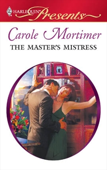 The Master's Mistress: A Billionaire and Virgin Romance, Mortimer, Carole