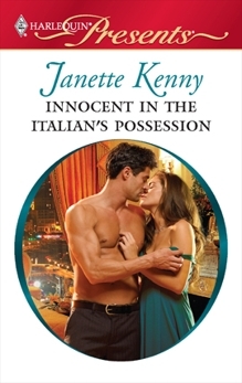 Innocent in the Italian's Possession: A Billionaire and Virgin Romance, Kenny, Janette