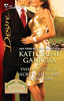 Secrets, Lies...and Seduction: An Anthology, Lindsay, Yvonne & Garbera, Katherine