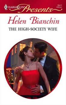 The High-Society Wife, Bianchin, Helen