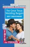 The Great Texas Wedding Bargain, Christenberry, Judy