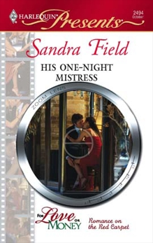 His One-Night Mistress: A Secret Baby Romance, Field, Sandra
