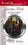 His One-Night Mistress: A Secret Baby Romance, Field, Sandra