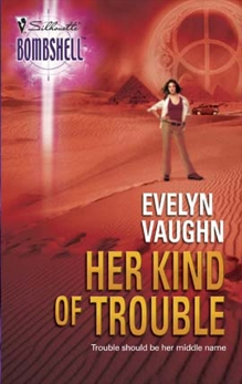 Her Kind of Trouble, Vaughn, Evelyn