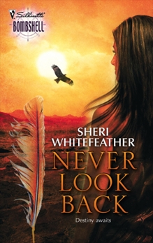 Never Look Back, WhiteFeather, Sheri