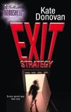 Exit Strategy, Donovan, Kate