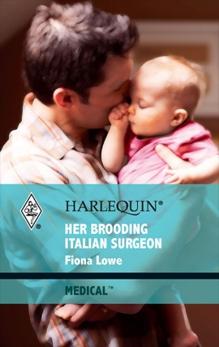 Her Brooding Italian Surgeon, Lowe, Fiona