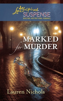 Marked for Murder: Faith in the Face of Crime, Nichols, Lauren