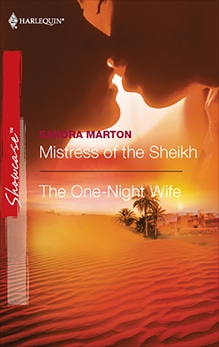 Mistress of the Sheikh & The One-Night Wife: An Anthology, Marton, Sandra