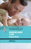 Newborn Needs a Dad, Drake, Dianne