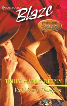 Truly, Madly, Deeply, Thompson, Vicki Lewis