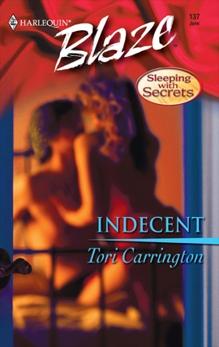 Indecent, Carrington, Tori