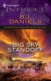 Big Sky Standoff, Daniels, B.J.