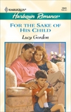 For The Sake Of His Child, Gordon, Lucy