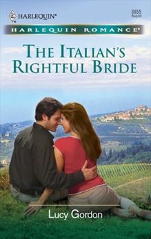 The Italian's Rightful Bride, Gordon, Lucy