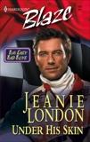 Under His Skin, London, Jeanie