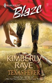 Texas Fever, Raye, Kimberly