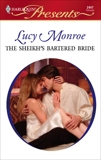 The Sheikh's Bartered Bride: An Emotional and Sensual Romance, Monroe, Lucy