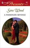 A Passionate Revenge, Wood, Sara