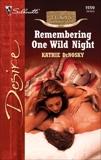 Remembering One Wild Night, DeNosky, Kathie