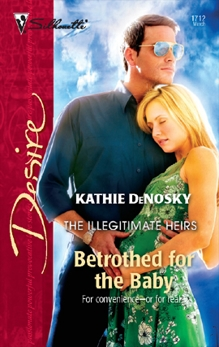 Betrothed for the Baby, DeNosky, Kathie